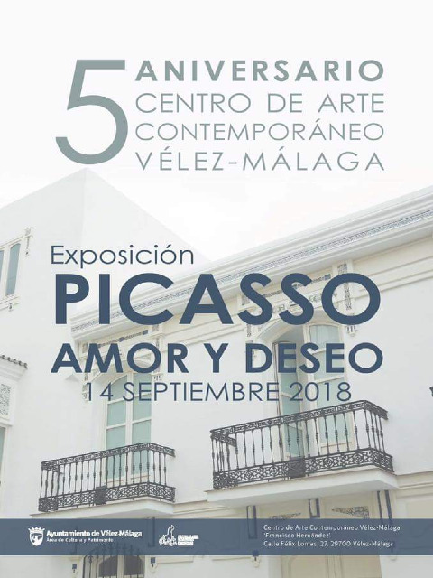 5º ANIVERSARIO DEL CAC. EXPOSICIÓN; PICASO:AMOR Y DESEO